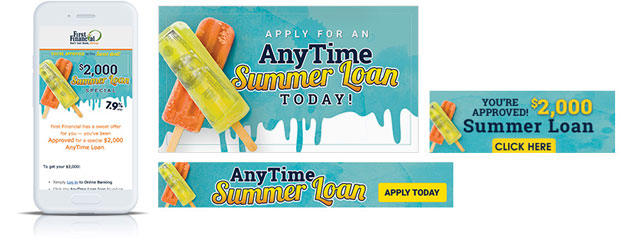 anytime summer loan campaign_First_Financial Federal Credit Union